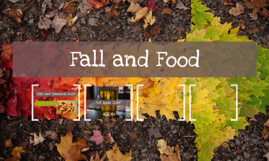 Fall and Food
