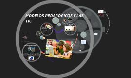 MODELOS PEDAGÓGICOS Y LAS TIC