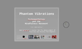 Phantom Vibrations