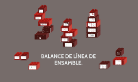 BALANCE DE LÍNEA DE ENSAMBLE