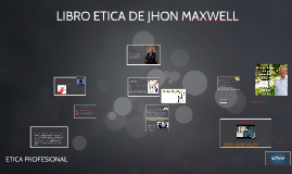 Copy of LIBRO ETICA DE JHON MAXWELL