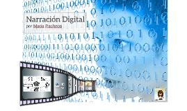¿Qué es una Narración Digital?