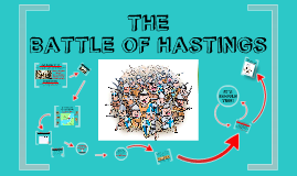 Copy of The Battle of Hastings