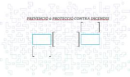 PREVENCIÓ & PROTECCIÓ CONTRA INCENDIS