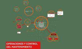 OPERACIONES Y CONTROL DEL MANTENIMIENTO