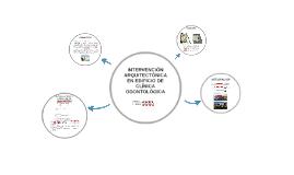 INTERVENCION ARQUITECTONICA EN EDIFICIO DE CLINICA ODONTOLOG