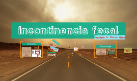 Copy of Incontinencia fecal