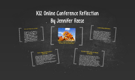 K12 Online Conference Reflection