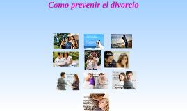Copy of Principios para prevenir el divorcio