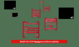 BADM 351 Ch9 Negligence & Strict Liability