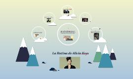 La Rutina de Alicia Keys