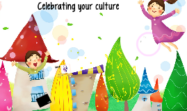 celebrating your culture