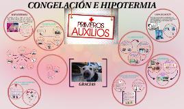 Copy of Copy of CONGELACIÓN E HIPOTERMIA