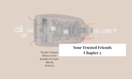 Your Trusted Friends