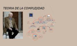 Teoría de la Complejidad- Teoría y Filosofia del Conocimiento