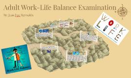 Adult Work-Life Balance Examination