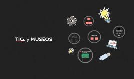 TICS EN LOS MUSEOS