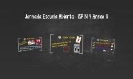 Jornada Escuela Abierta- ISP N°4 Anexo II