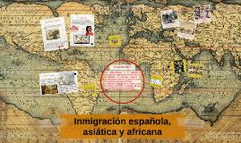 Inmigración española, asiática y africana