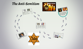 The Anti-Semitism
