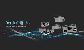 Derek Griffiths - Portfolio Presentation BGGS