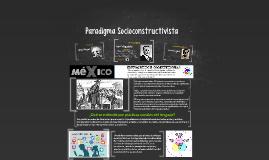 Paradigma Socioconstructivista