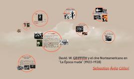 Cine mudo y David W Griffith