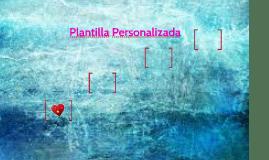Plantilla Personalizada