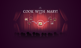 COOK  WITH  MARY!