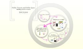 Public Transit and Public Space
