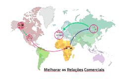 Melhorar as Relações Comerciais