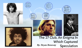 The 27 Club, An Enigma In Which Captured Speculation