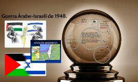 Guerra Árabe-Israelí de 1948.