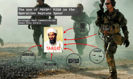 The use of PSYOP in the Operation Neptune Spear