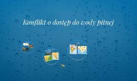 Konflikt o dostęp do wody pitnej