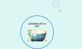 Copy of CATEDRA DE LA PAZ
