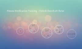 Fitness Verification Training - United Church of Christ