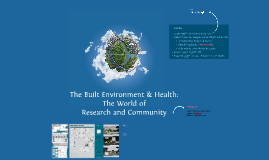 The Built Environment & Health. By Nadha Hassen