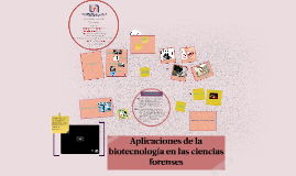 Copy of Aplicaciones de la biotecnología en las ciencias forenses
