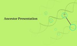 Ancestor Presentation