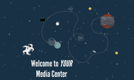 Welcome to YOUR Media Center