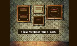 Class Meeting: June 5, 2018