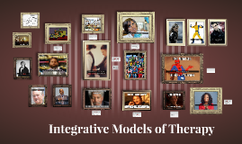 Integrative Models of Therapy