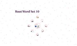 Root Word Set 10