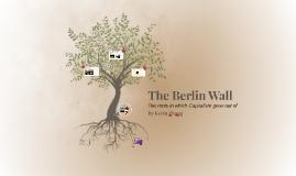 The Berlin Wall Presentation