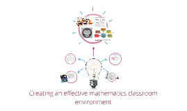 Creating an effective math classroom environment