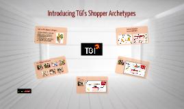 Introducing TGI's Shopper Archetypes