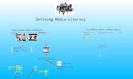 Defining Media Literacy