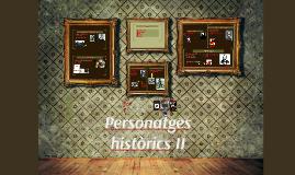 Personatges històrics II