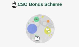 CSO Bonus Scheme